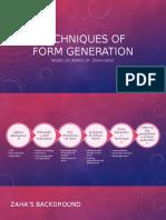 Techniques of Form Generation