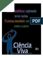 Células Dendríticas Sistema Imunitário CEDOC