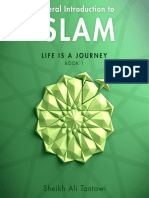 General Introduction to Islam Life is a Journey