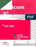 Group-Green Entrepreneurs(DMT Scientific Management)