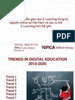 Xu Hướng Phát Triển Giáo Dục E-Learning Trong Kỷ Nguyên Online Tại Viêt Nam Và Các Xu Thế E-Learning Trên Thế Giới (Topica)