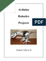 Arduino Robotics Projects - Robert Davis