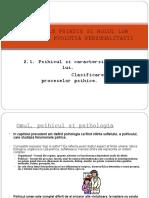 2.Procesele Psihice Si Rolul Lor. Psihicul - Caracteristici Si Clasificare