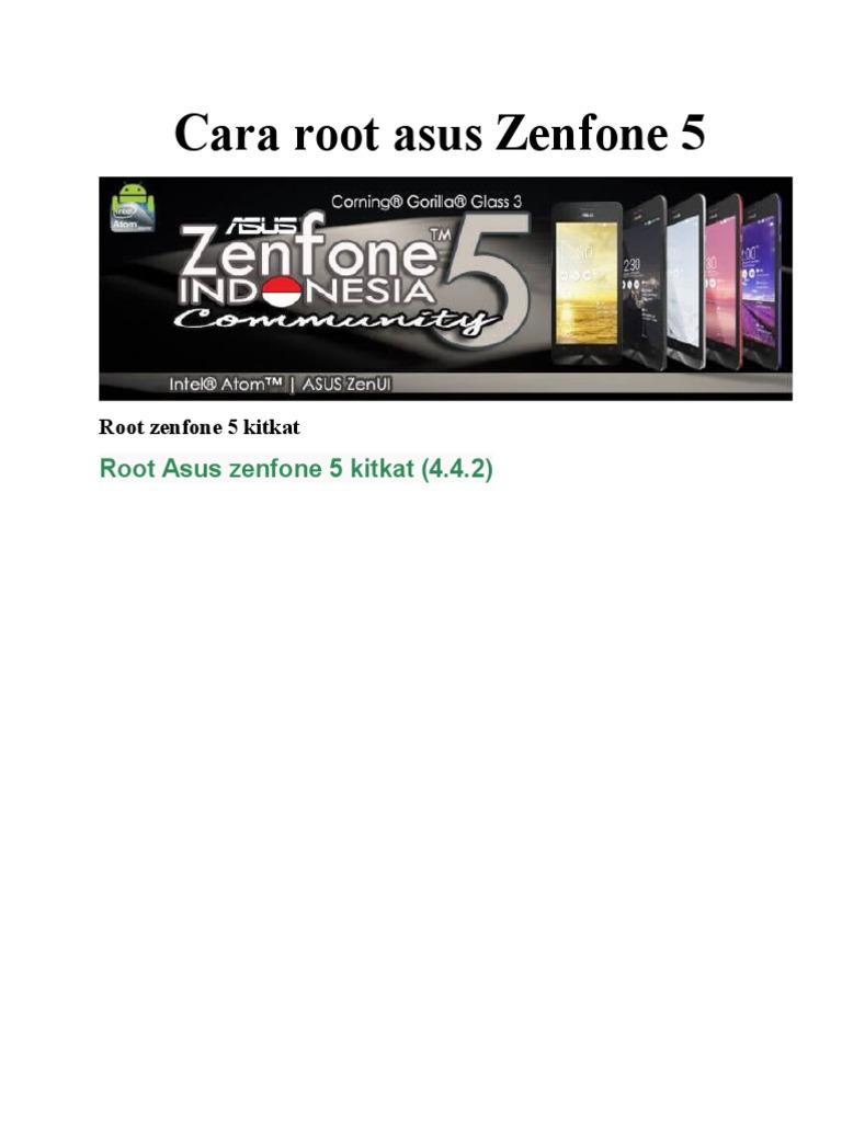 Cara Root Asus Zenfone 5 Menggunakan Pc Dan Aplikasi Kingroot