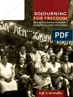 Erik McDuffie - Sojourning for freedom. Black women, american communism and the making of black left feminism.pdf