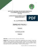 Derecho Fiscal i 5o. c. Autoevaluacion Temario Equipo 1 12042014 Estudiar