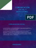 Comunicación Social y Periodismo.pptx AMOR MIO