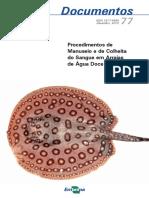 Procedimentos de Manuseio e de Colheita Do Sangue Em Arraias de Água Doce - Oliveira Et Al., 2013
