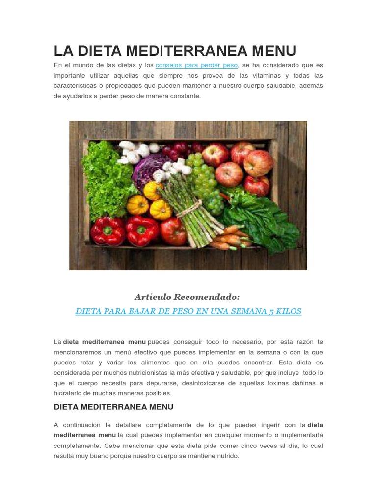 Dieta mediterranea para adelgazar un kilo por semana