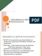 Desarrollo Motor Patologico