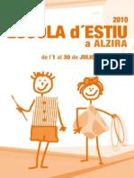 XXVI  ESCOLA D'ESTIU a Alzira. De l'1 al 30 de Juliol.