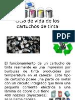 CICLO DE VIDA CARTUCHOS DE TINTA.pptx