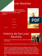 San Juan Bautista.power Point