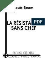 Beam Louis - La Resistance Sans Chef