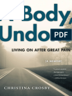 (Sexual Cultures) Christina Crosby-A Body, Undone_ Living on After Great Pain-NYU Press (2016)