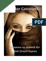 CONSTANTIN, Theodor - Doamna Cu Voaleta Din Balt Orient Expres [v.1.0]