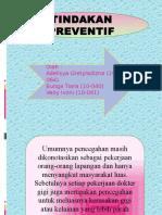 Presentasi Dph Klp. 8 - Tindakan Preventif