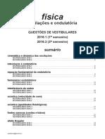 Física - Oscilações e Ondulatória - Questões de Vestibulares de 2016