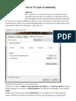 Utilizar VLC Para Ver La TV (Con La Antenita)