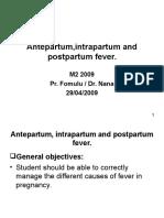 Antepartum,Intrapartum and Postpartm Fevers.M2 2009ppt