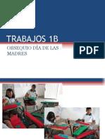 TRABAJOS MANUALES 1B