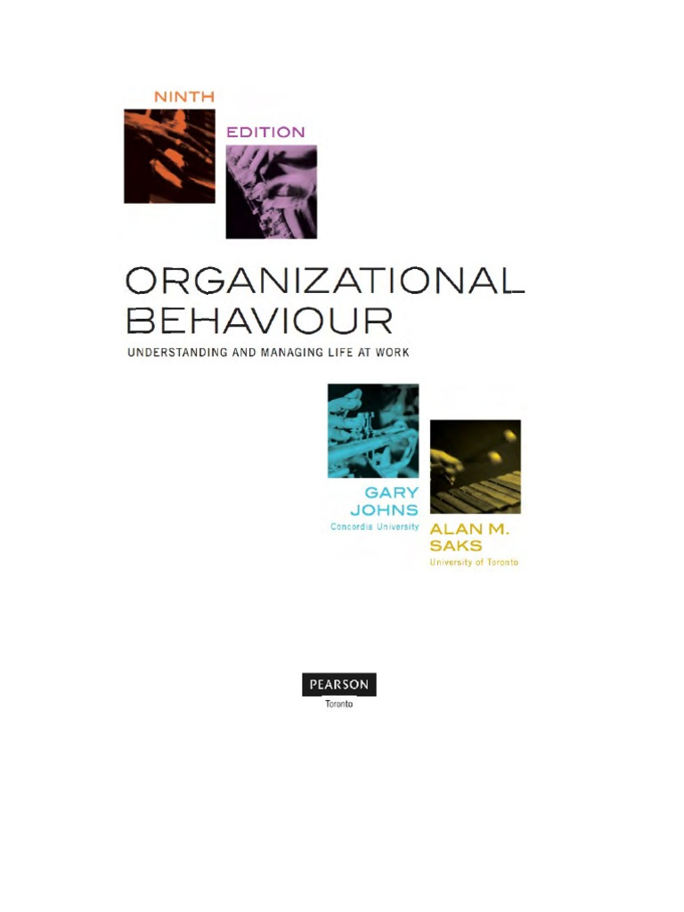 Organizational behaviour understanding and managing life at world organizational behaviour understanding and managing life at world by gary johns and alan m saks 9th ninth edition organizational behavior leadership fandeluxe Choice Image