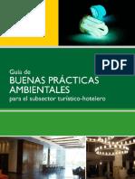 Guía de Buenas Prácticas Ambientales Para El Sub Sector Turistico-hotelero