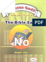 Is Jusus God? the Bible says no
