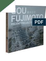 Sou Fujimoto Recent Projects