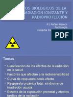 Efectos Biologicos de la radiación Ionizante y Radioprotección RR.pptx
