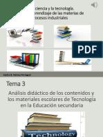 Tema 3 - Análisis Didáctico de Los Materiañes Para La Enseñanza de La Tecnología