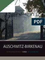 Auschwitz Historia i Terazniejszosc Wer Niemiecka 2010