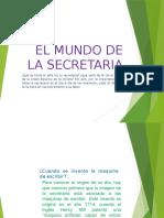 TICS SOBRE EL MUNDO DE LA SECRETARIA.pptx