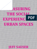 Measuring the Social Experience of Urban Spaces