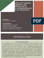 LAS CONDICIONES DE TRABAJO COMO CONCEPTO NO REMUNERATIVO.pptx