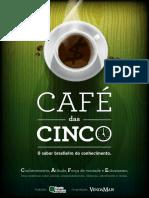 Cafe Das Cinco