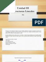 Unidad III Estructuras Lineales