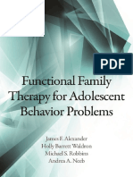 James F. Alexander, Holly Barrett Waldron, Michael S. Robbins, And Andrea a. Neeb-Functional Family Therapy for Adolescent Behavior Problems-American Psychological Association (AP