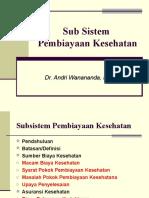 05 KBK-Administrasi Kesehatan Masyarakat (Subsistem Pembiay