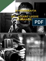 La Fotografía - Alvaro Luque Fernandez