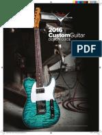 2016 Fender Custom Shop Quote Guide