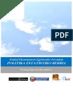 Euskal Ekonomiaren Egiturazko Erronkak. POLITIKA ESTATISTIKO BERRIA