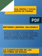 Salud Física, Mental y Social en El Centro de Trabajo.