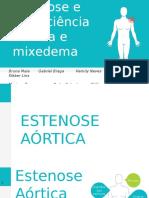 Estenose e insuficiência aórtica e mixedema.pptx