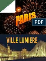 Orasul Luminilor, PARIS- Ville Lumiere