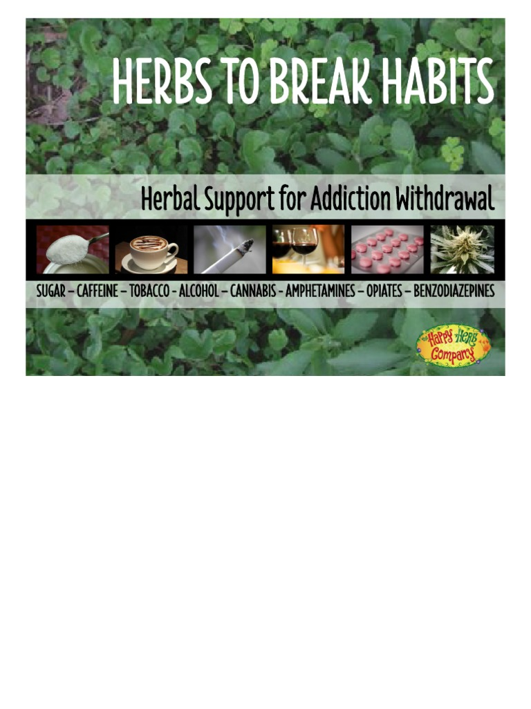 Herbs to Break Habits Happy Herb | Substance Dependence