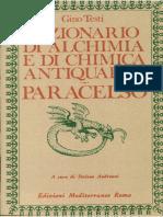 Biblioteca Esoterica - Gino Testi - Dizionario Di Alchimia E Di Chimica Antiquaria