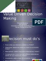 Presentation Value Driven Decision making
