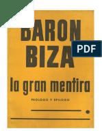 Barón Biza - La Gran Mentira (Fragmentos)