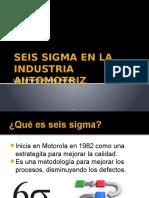 SEIS SIGMA EN LA INDUSTRIA AUTOMOTRIZ.pptx
